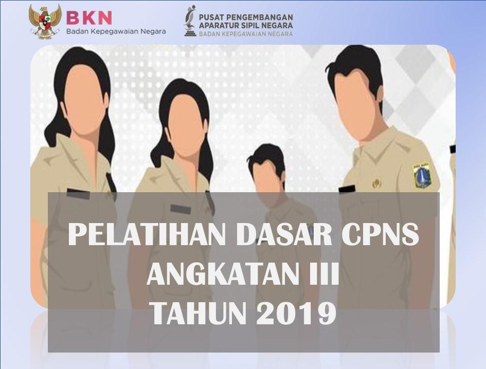Pelatihan Dasar CPNS Golongan III Angkatan III